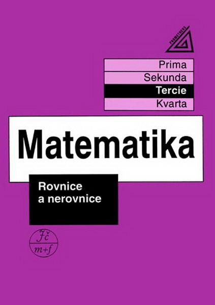 Matematika - Tercie: Rovnice a nerovnice