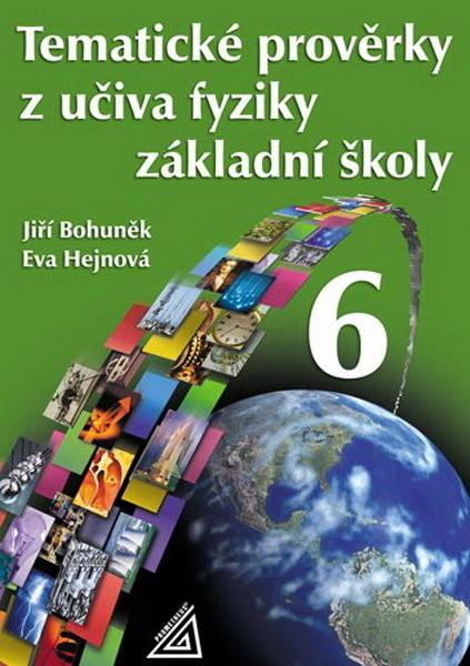Tematické prověrky z učiva fyziky 6.r. základní školy