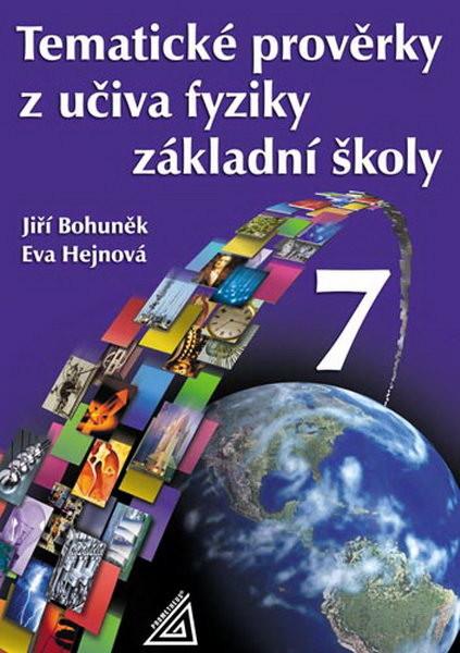 Tematické prověrky z učiva fyziky 7.r. základní školy