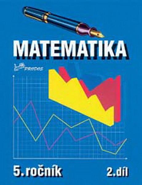 Matematika 5.r. 2.díl