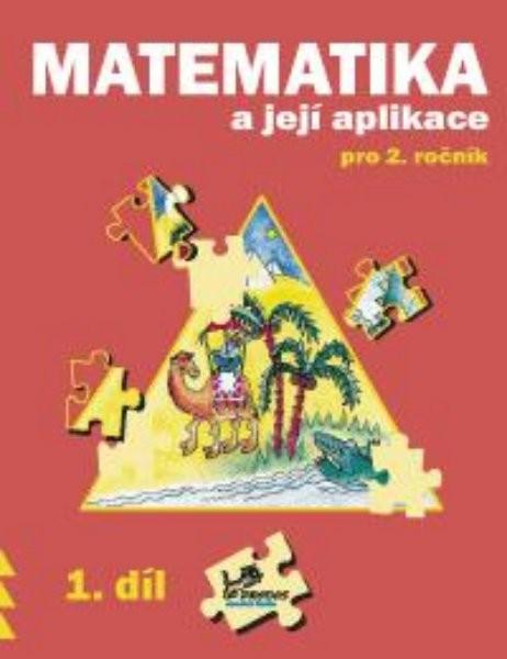 Matematika a její aplikace 2.r. 1.díl