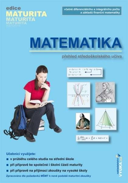 Matematika - přehled středoškolského učiva