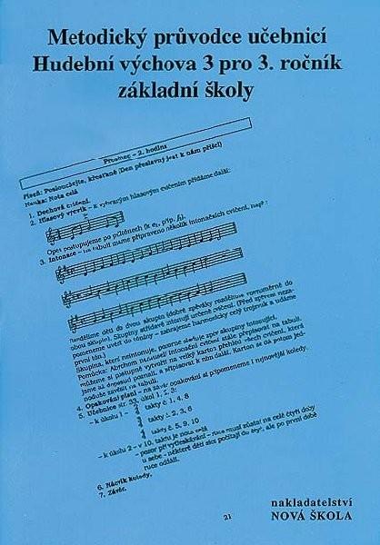 Hudební výchova 3.r. - metodický průvodce učebnicí