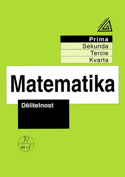Matematika - Prima: Dělitelnost