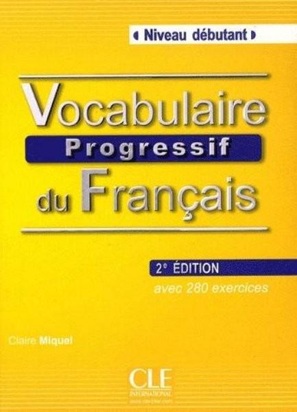 Vocabulaire Progressif du Francais - Niveau débutant - Livre (kniha + CD)