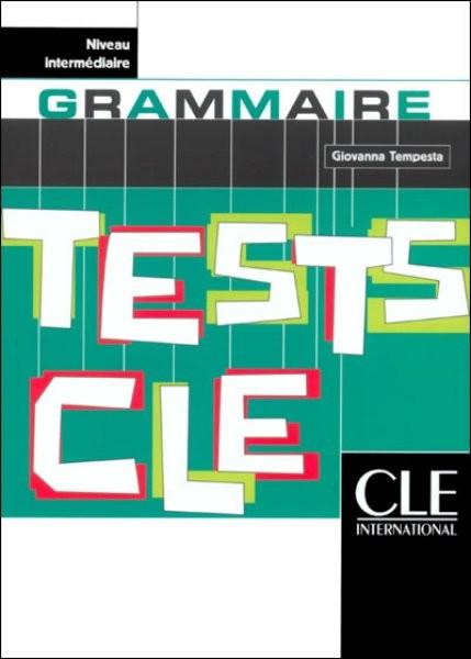 Tests CLE de Grammaire - Niveau intermédiaire