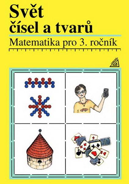 Svět čísel a tvarů 3.r. Učebnice