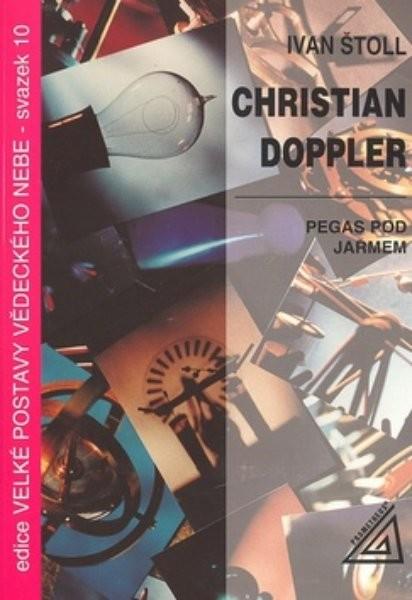 Christian Doppler - Pegas pod jařmem
