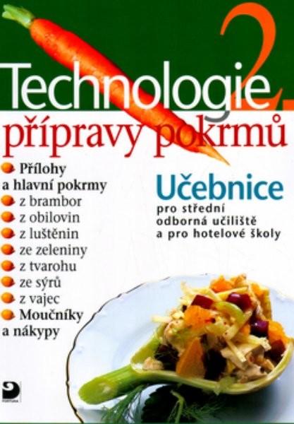 Technologie přípravy pokrmů 2.díl