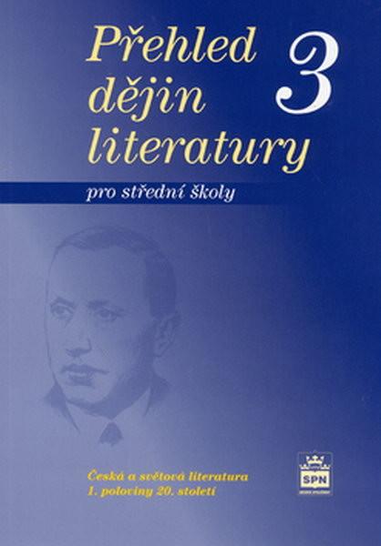 Přehled dějin literatury pro střední školy 3