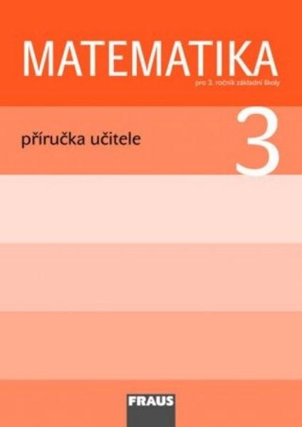Matematika 3.r. ZŠ - příručka učitele