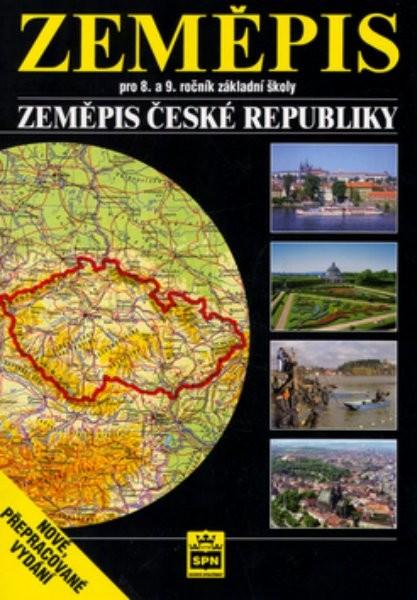 Zeměpis 8. a 9.r. Zeměpis České republiky - učebnice
