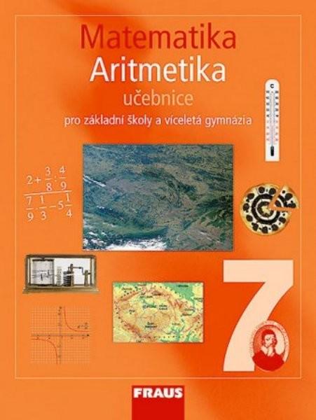 Matematika 7.r. ZŠ a VG - Aritmetika - učebnice