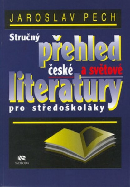 Stručný přehled české a světové literatury