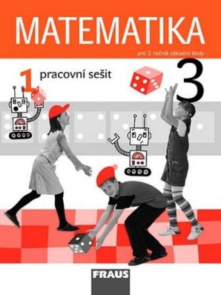 Matematika 3.r. ZŠ - pracovní sešit 1