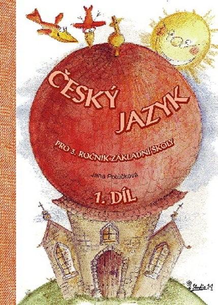 Český jazyk 3.ročník ZŠ 1.díl