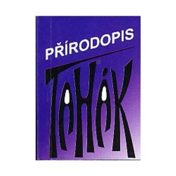 Tahák - Přírodopis