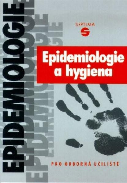 Epidemiologie a hygiena pro odborná učiliště