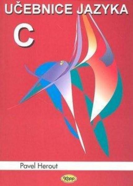 Učebnice jazyka C 1.díl (6.vydání)