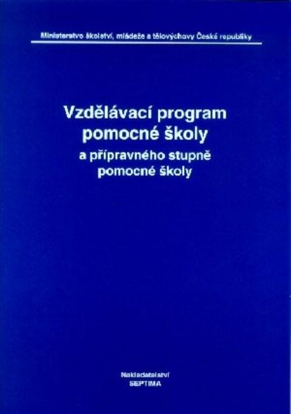Vzdělávací program pomocné školy a přípravného stupně pomocné školy