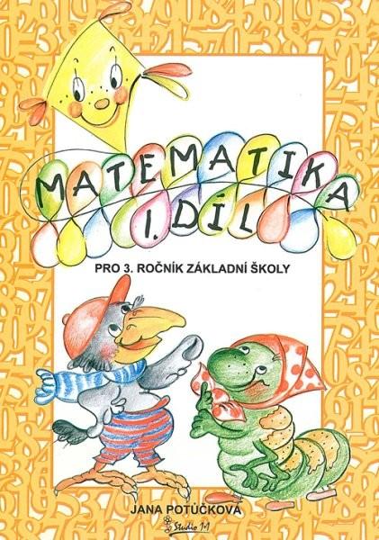Matematika pro 3.ročník ZŠ 1.díl