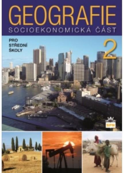 Geografie pro SŠ 2 - Socioekonomická část