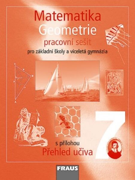 Matematika 7.r. ZŠ a VG - Geometrie - pracovní sešit