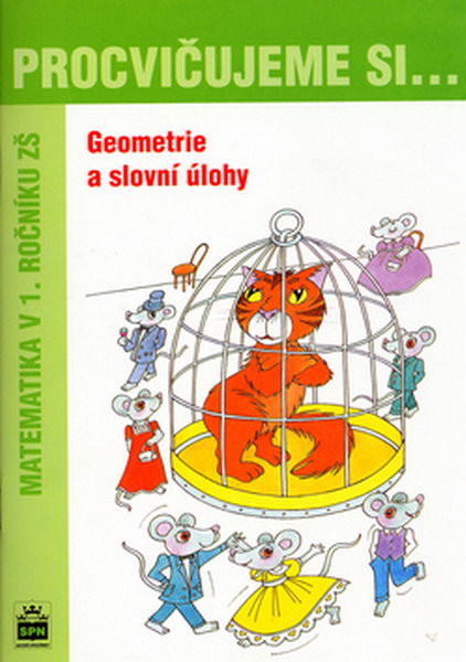 Procvičujeme si...Geometrie a slovní úlohy 1.r.
