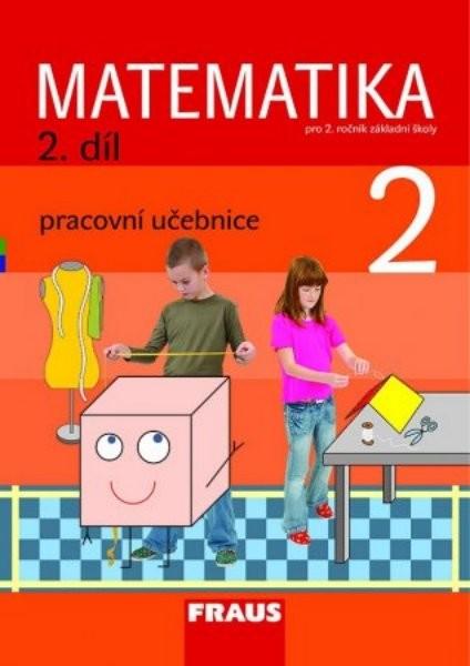 Matematika 2. r. ZŠ - 2. díl - pracovní učebnice