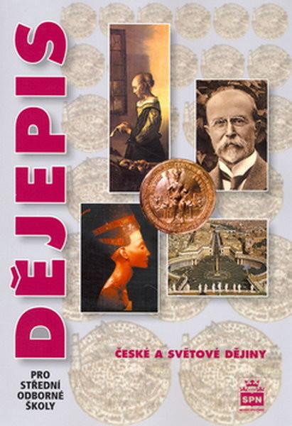 Dějepis pro SOŠ - České a světové dějiny