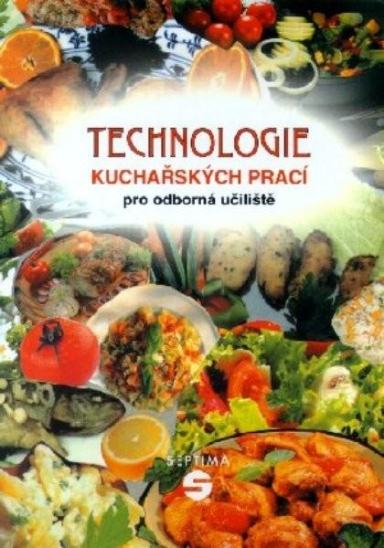 Technologie kuchařských prací pro odborná učiliště