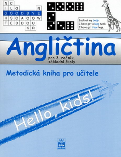 Angličtina 3.r. ZŠ - Hello,kids ! Metodická kniha pro učitele