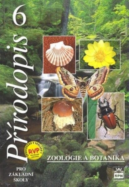 Přírodopis 6.r. ZŠ - Zoologie a botanika (nová řada dle RVP)