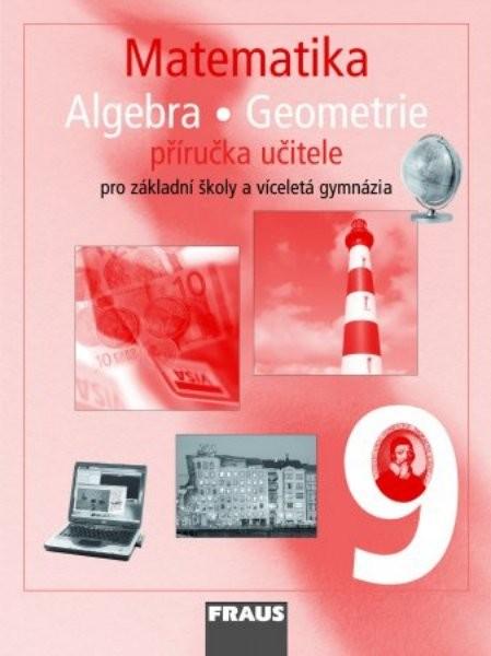 Matematika 9.r. ZŠ a VG - příručka učitele