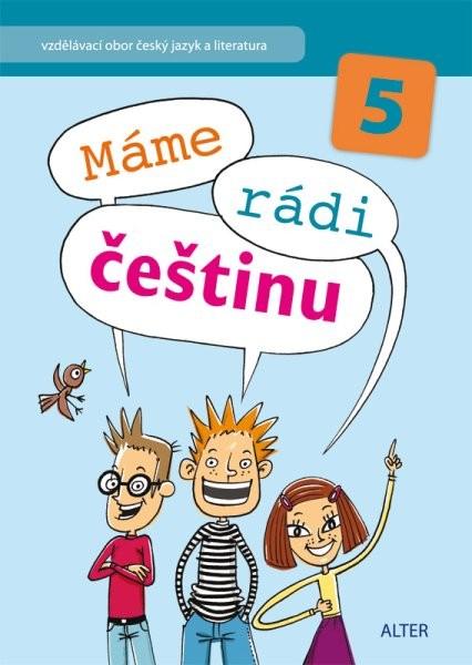 Máme rádi češtinu 5.r. - Učebnice
