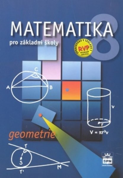 Matematika 8.r. ZŠ - Geometrie (nová řada dle RVP)