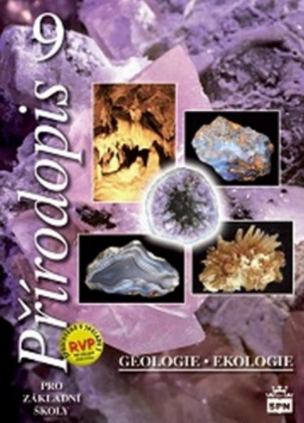 Přírodopis 9.r. ZŠ - Geologie, ekologie (nová řada dle RVP)