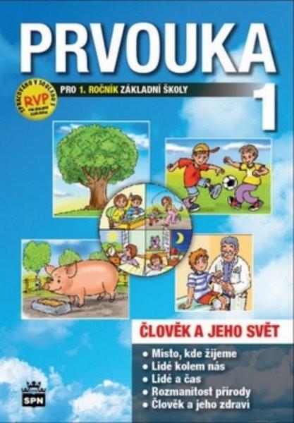 Prvouka 1.ročník ZŠ - Člověk a jeho svět - Učebnice (nová řada dle RVP)