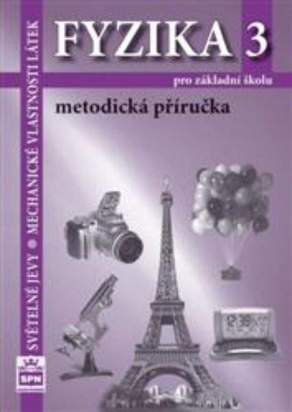 Fyzika 3 pro ZŠ - Metodická příručka (nová řada dle RVP)