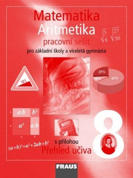 Matematika 8.r. ZŠ a VG - Aritmetika - pracovní sešit