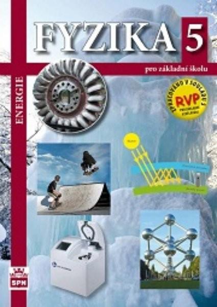Fyzika 5 pro ZŠ - Energie (nová řada dle RVP)