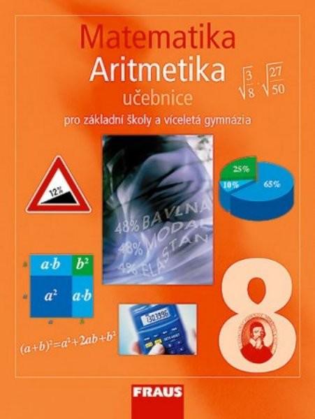 Matematika 8.r. ZŠ a VG - Aritmetika - učebnice