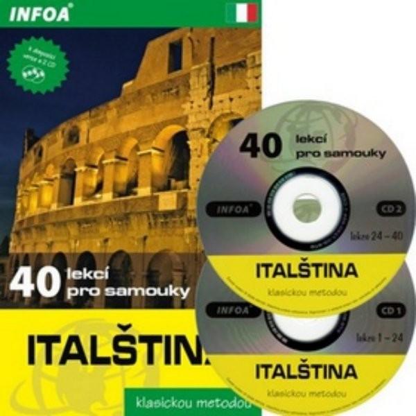 Italština - 40 lekcí pro samouky + 2 audio CD (klasickou metodou)