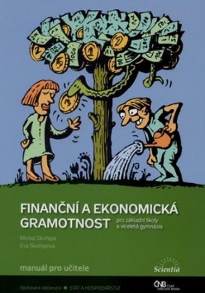 Finanční a ekonomická gramotnost pro ZŠ a víceletá gymnázia - Manuál pro učitele