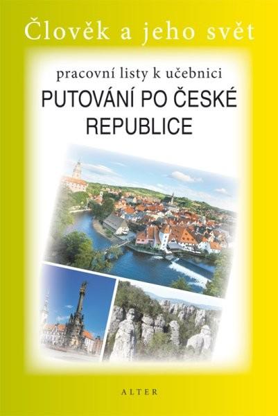 Putování po České republice - pracovní listy k učebnici (Člověk a jeho svět)