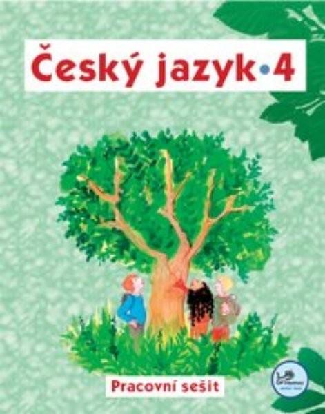 Český jazyk 4.r. ZŠ - pracovní sešit