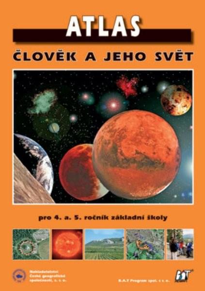 Atlas - Člověk a jeho svět pro 4. a 5.r. ZŠ