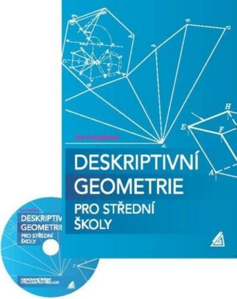 Deskriptivní geometrie pro střední školy (kniha + CD)