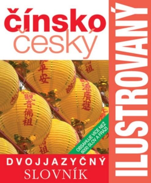Čínsko-český ilustrovaný dvojjazyčný slovník