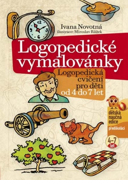 Logopedické vymalovánky - Logopedická cvičení pro děti od 4 do 7 let